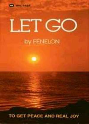 Fenelon Let Go Book